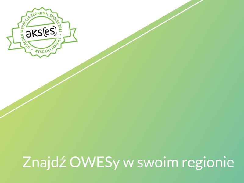 Znajdź OWESy w swoim regionie